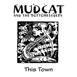 "James ""Mudcat"" Grant - This Town"